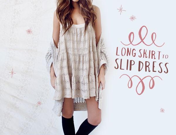 Long Skirt to Slip Dress