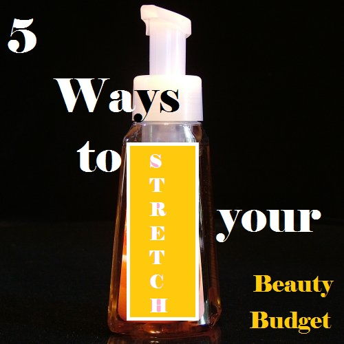 Tips to Help You STRETCH Your Beauty Budget