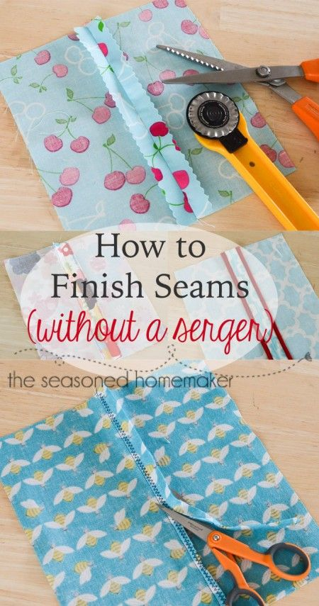 Finish Seams Without a Serger